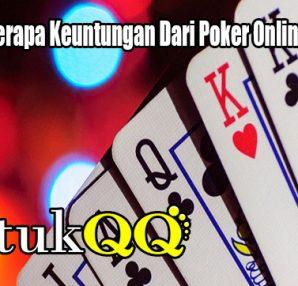 Nikmati Beberapa Keuntungan Dari Poker Online Indonesia